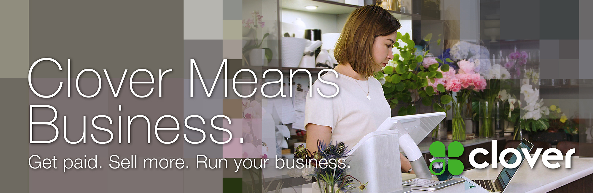 Clover Means Business. Get Paid. Sell More. Run your business with a Clover point of sale system.
