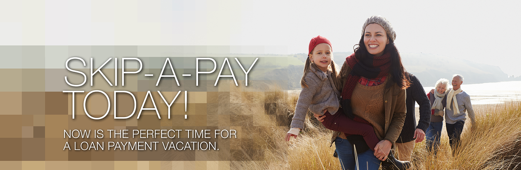Skip a payment today!