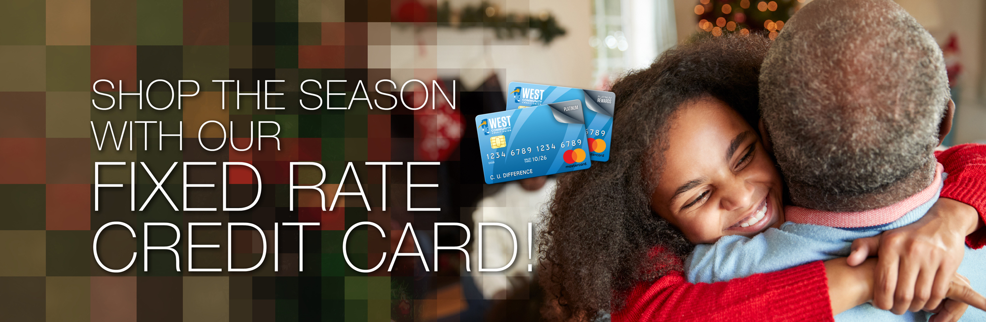 Shop the season with our Fixed Rate Credit Cards!